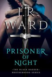 Prisoner of Night (Black Dagger Brotherhood, #16.5) Book Pdf