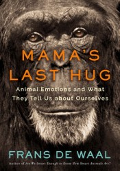 Mama's Last Hug: Animal Emotions and What They Tell Us about Ourselves Pdf Book