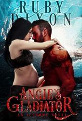 Angie's Gladiator (Icehome, #5) Pdf Book