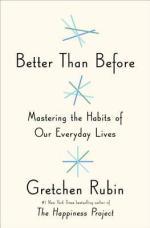 Better than before (Gretchen Rubin)