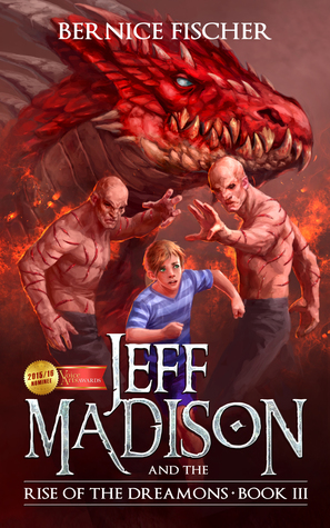 Jeff Madison and the Rise of the Dreamons (Book 3)