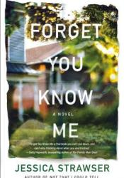 Forget You Know Me Pdf Book
