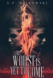 The Worst Is Yet to Come Pdf Book