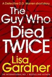 The Guy Who Died Twice (Detective D.D. Warren, #9.5) Book Pdf