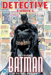 Detective Comics: 80 Years of Batman Deluxe Edition Pdf Book