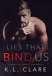 Lies That Bind Us (Beautiful White Lies, #1)