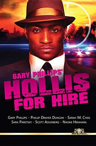 Gary Phillips' Hollis For Hire