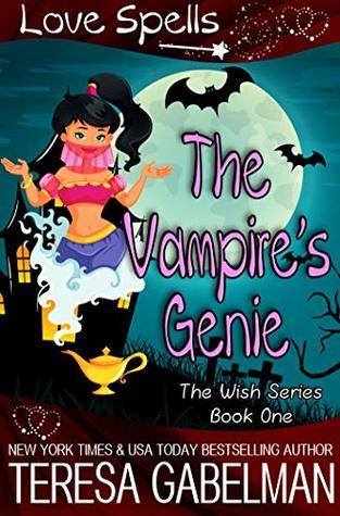 The Vampire's Genie (The Wish Series Book 1)