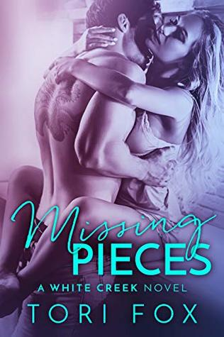 Missing Pieces: A White Creek Novel (The White Creek #1)