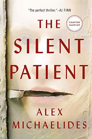 The Silent Patient: The First Three Chapters