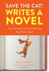 Save the Cat! Writes a Novel Book Pdf