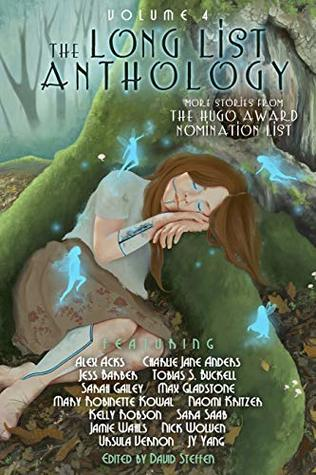 The Long List Anthology Volume 4: More Stories From the Hugo Award Nomination List