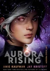 Aurora Rising (The Aurora Cycle, #1) Pdf Book