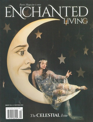 Enchanted Living, Winter 2018 #45: The Celestial Issue