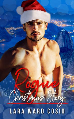Rogue Christmas Story (Rogue Series Book 7)