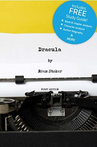 Dracula (Annotated) - including FREE Study Guide!