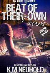 Beat of Their Own Drum (Replay, 3) Pdf Book