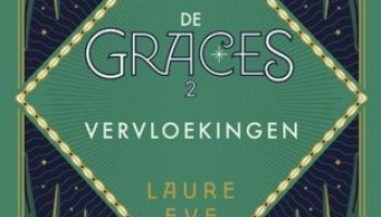 Vervloekingen (The Graces #2) – Laure Eve