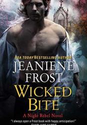 Wicked Bite (Night Rebel, #2) Pdf Book