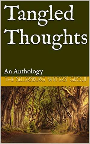 Tangled Thoughts: An Anthology