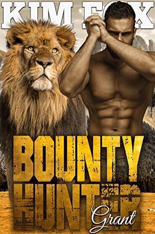 Bounty Hunter: Grant (The Clayton Rock Bounty Hunters of Redemption Creek, #2) Book Pdf ePub
