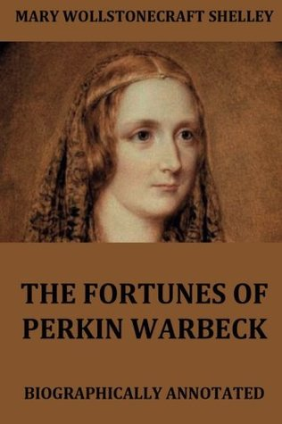 The Fortunes Of Perkin Warbeck: Complete edition including all three volumes