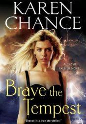 Brave the Tempest (Cassandra Palmer, #9) Pdf Book