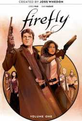Firefly: The Unification War  Vol. 1 Pdf Book