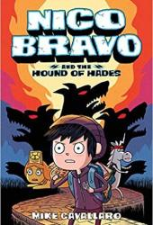 Nico Bravo and the Hound of Hades Pdf Book