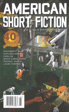 American Short Fiction (Volume 11, Issue 40, Winter/Spring 2008)