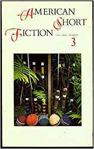 American Short Fiction (Volume 1, Issue 3, Fall 1991)
