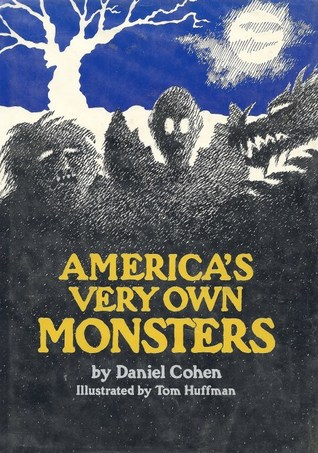 America's Very Own Monsters