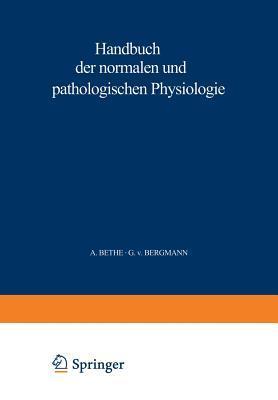 Handbuch Der Normalen Und Pathologischen Physiologie: 4. Band - Resortion Und Exkretion