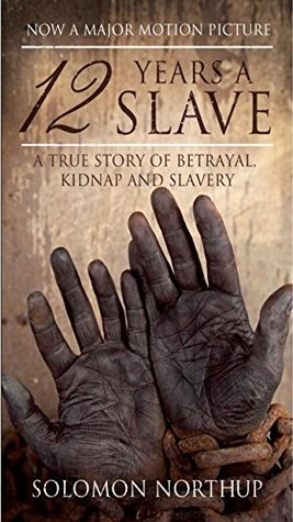 Twelve Years a Slave: (annotated with more information)