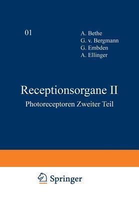 Receptionsorgane II: Photoreceptoren Zweiter Teil