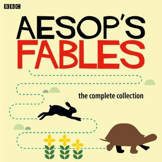 Aesop's Fables: The Complete Collection