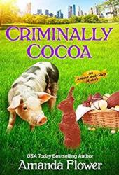Criminally Cocoa (Amish Candy Shop Mystery #3.5) Pdf Book