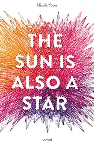 The sun is also a star (Littérature 12 ans et +)