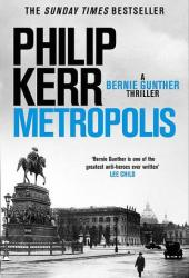 Metropolis (Bernie Gunther, #14) Book Pdf
