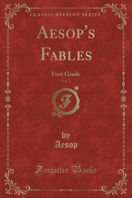 Aesop's Fables, Vol. 2: First Grade