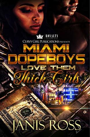 Miami Dopeboys Love Them Thick Girls