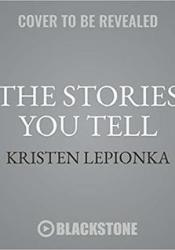 The Stories You Tell (Roxane Weary, #3) Pdf Book