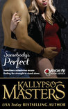 Somebody's Perfect (Rescue Me Saga, Book Seven)