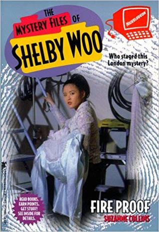 Fire Proof (Mystery Files of Shelby Woo, #11)