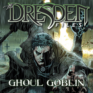 Jim Butcher's The Dresden Files: Ghoul Goblin (Issues) (6 Book Series)