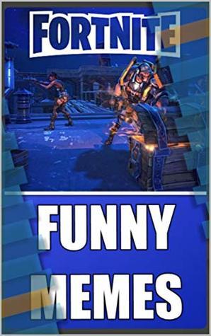 Memes: Pure Banter: Fortnite Funny Memes