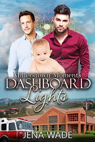 Dashboard Lights (Millerstown Moments, #1)
