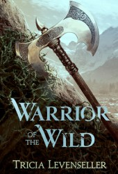 Warrior of the Wild Pdf Book