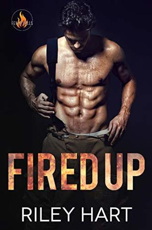 Fired Up (Fever Falls, #1) Book Pdf ePub