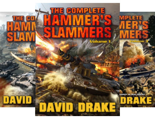 Hammer's Slammers Volumes (3 Book Series)